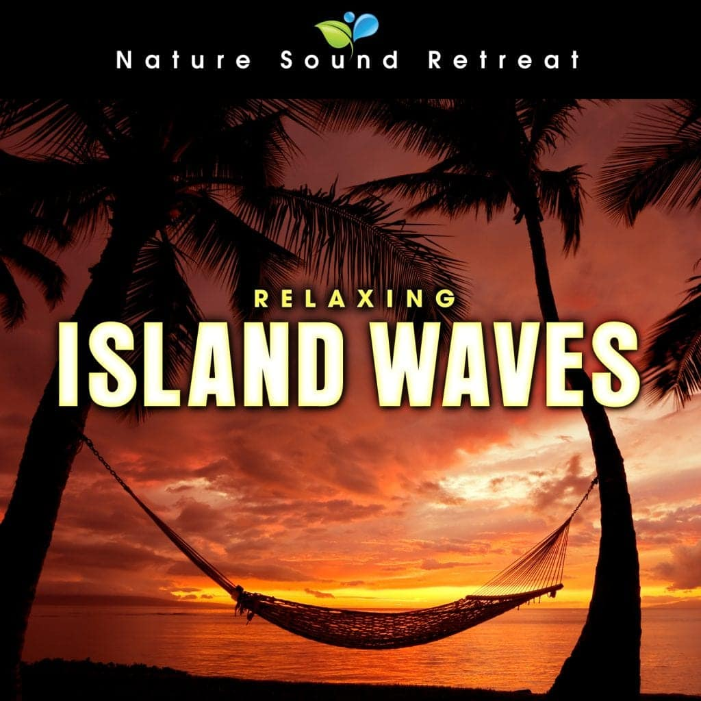 Relaxing Island Ocean Waves for Relaxation and Meditation