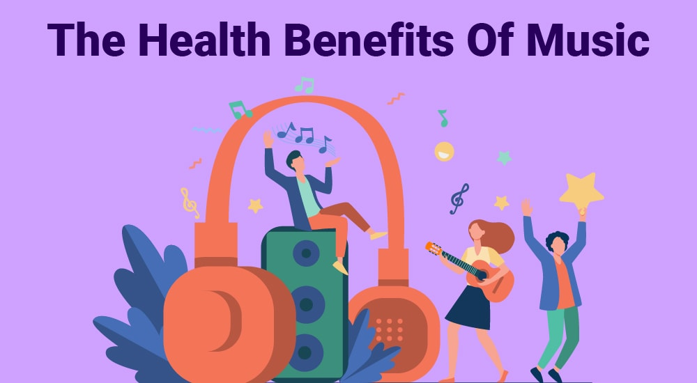 1. The Health Benefits Of Music.