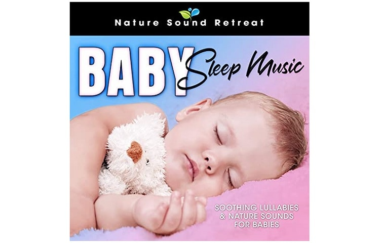 Baby Sleep Soothing Lullabies Nature Sound